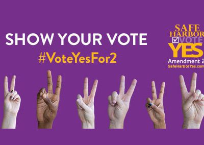 Safe Harbor: Vote Yes Campaign