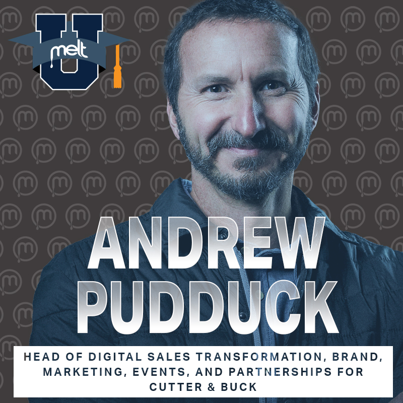 Episode 79: Andrew Pudduck Head of Digital Sales Transformation, Brand, Marketing, Events, and Partnerships for Cutter & Buck