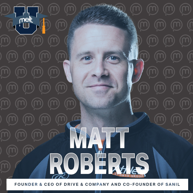 Episode 88: Matt Roberts Founder & CEO of Drive & Company and Co-Founder of SANIL