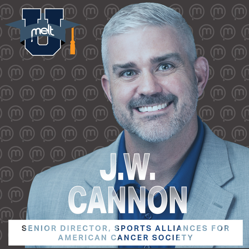 Episode 91: J.W Cannon Senior Director, Sports Alliances for American Cancer Society